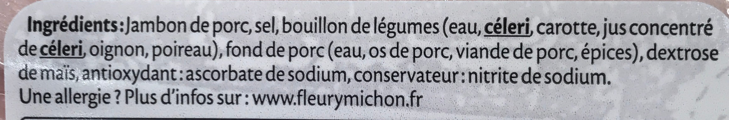Jambon Le Fumé sans couenne - 2 tr. - Ingrediënten