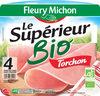 Le jambon bio torchon - 4 tranches fines sans couenne - Produit