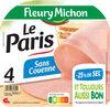 Le Paris sans couenne - 25% de Sel*- 4tr - Produit