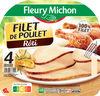 Filet de poulet rôti -100% filet*- 4 tranches épaisses - Produit