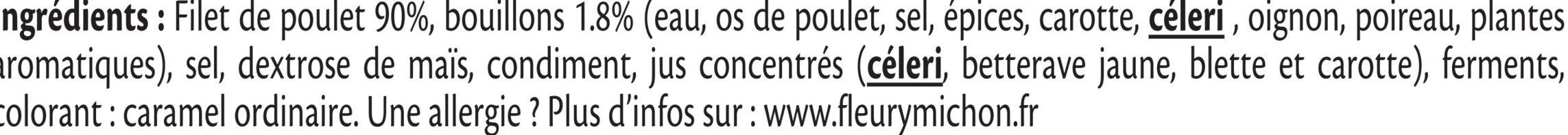 Filet de poulet rôti - 100% filet*-6 tranches épaisses - Ingrédients - fr