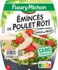 Emincés de poulet rôti 2 x 75 g - Produit