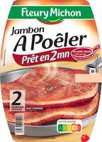 Jambon à poêler - 2 tranches - Produkt - fr