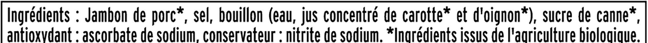 Le jambon bio torchon - 4 tranches fines sans couenne - Ingrédients - fr