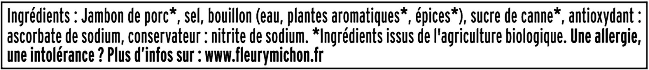 Jambon Supérieur sans couenne Bio - 2 tranches - Ingredienti - fr
