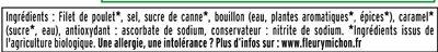 Blanc de poulet BIO, -25% sel* - 2 tranches - Ingrédients - fr
