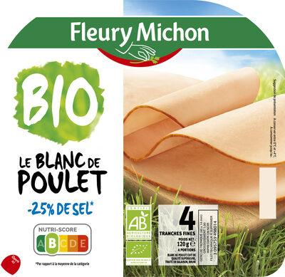 Blanc de poulet BIO, -25% sel* - 4 tranches - Produit