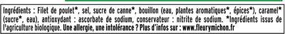 Blanc de poulet BIO, -25% sel* - 4 tranches - Ingrédients - fr