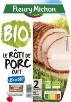 Rôti de porc cuit BIO -25% de sel* - 2 tranches - Produit - fr