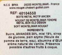 Veritables Nougats de Montélimar - Ingredients