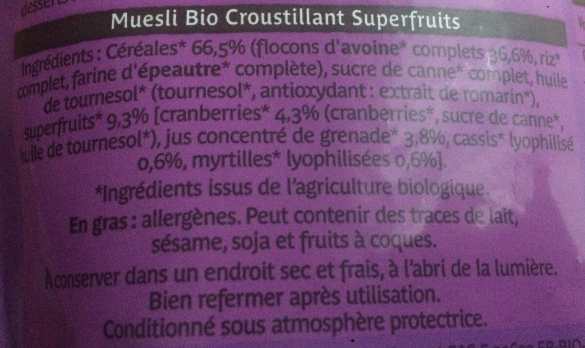 Muesli bio croustillant superfruits - Ingrediënten - fr