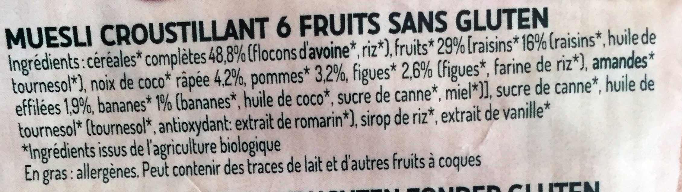 Muesli Croustillant 6 Fruits - Ingredients