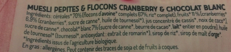 Muesli Pépites et Flocons Cranberry & Chocolat Blanc - Ingrédients - fr