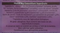Muesli Bio Croustillant Superfruits - Ingrédients - fr