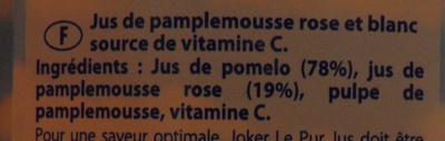 Le Pur Jus Pamplemousse Rose et Blanc Joker - Ingrédients - fr