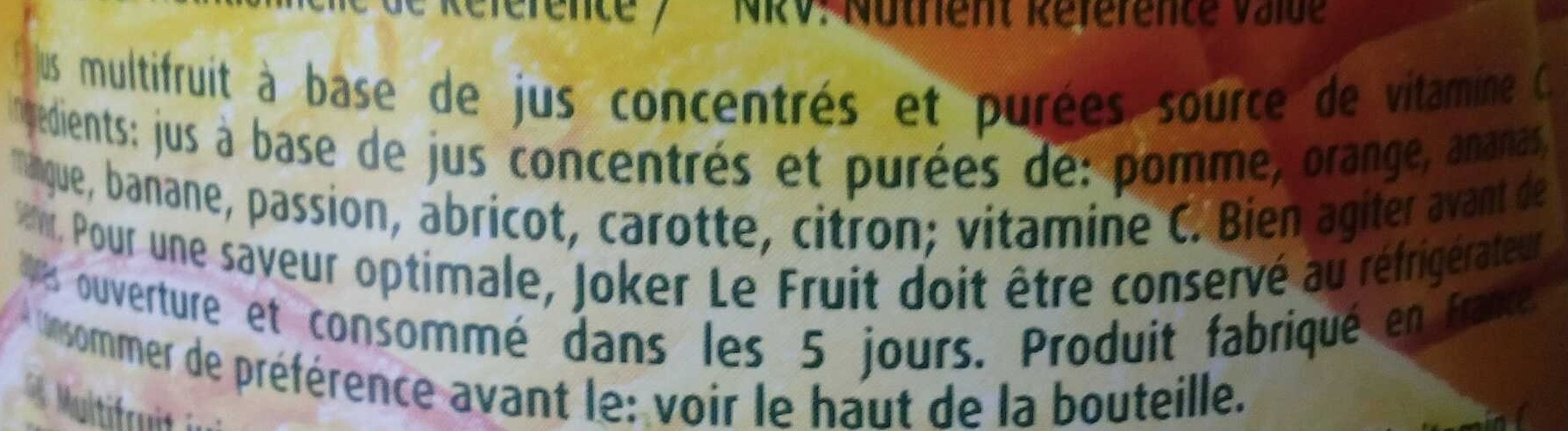 Le Fruit Multifruit - Ingrédients