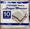 Fromage fondu pour Croque-Monsieur - Product