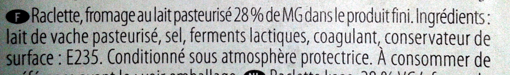 Raclette Gourmande (28% MG) - 480 g - EntreMont - Ingredients
