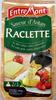 Raclette (30% MG) Saveur d'Antan au lait entier - 350 g - EntreMont - Produit