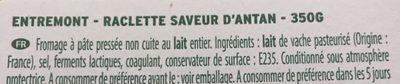 Raclette (30% MG) Saveur d'Antan au lait entier - 350 g - EntreMont - Ingrediënten