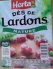 Dés de Lardons, Nature - Product