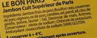 Le Bon Paris (- 25 % de sel, Cuit à l'Étouffée) 4 Tranches + 1 Barquette Gratuite - Ingrédients