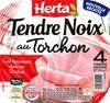 Tendre Noix, au Torchon (4 Tranches Sans Couenne) - Produit