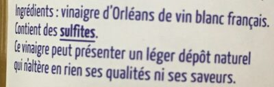 Le vinaigre d'Orléans de vin blanc 5ans d'âge - Ingredients