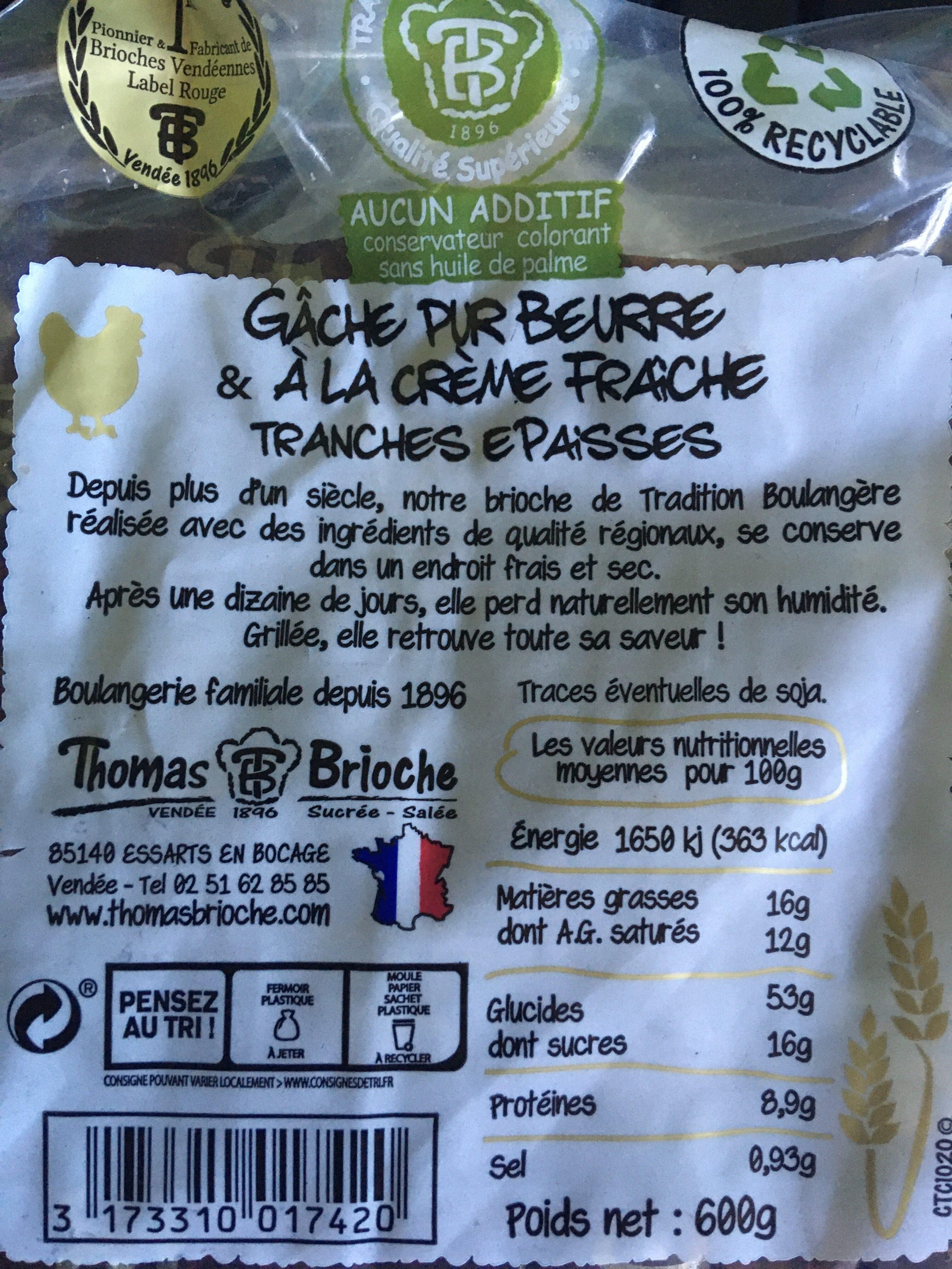 Gâche en tranches épaisses, pur beurre et à la crème fraîche - Produit - fr