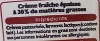 Crème fraîche épaisse entière à 30% de matière grasse - Ingrédients - fr