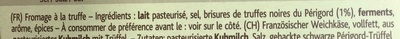 Le Rustique à la Truffe noire du Périgord (24% MG) - Ingrédients