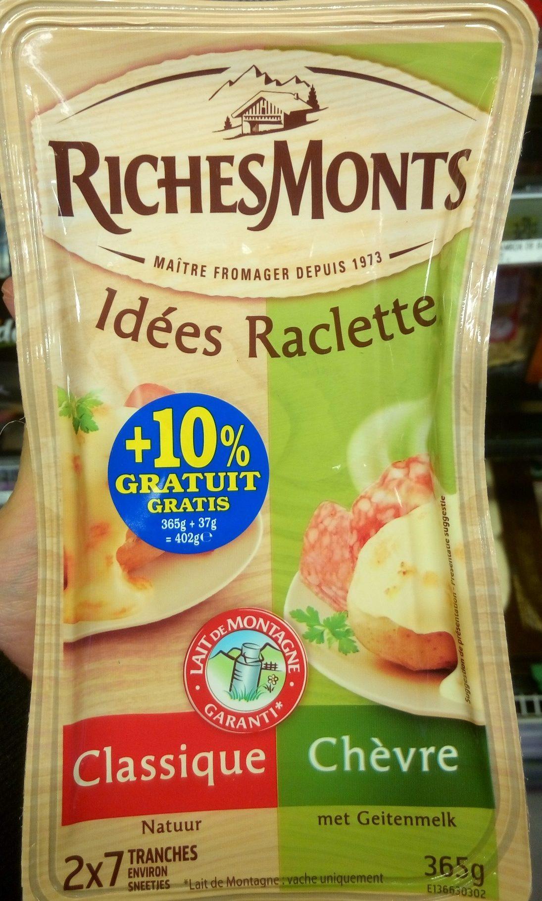 Idées Raclette classique & chèvre (+10 % gratuit) - Produit - fr