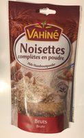 Vahiné Noisettes completes en poudre - Product