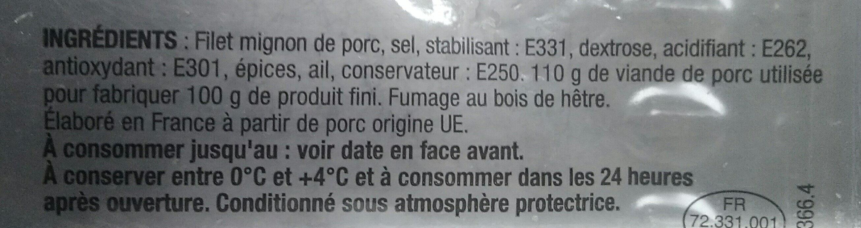 Filet Mignon Fumé au bois de hêtre - Ingredients - fr