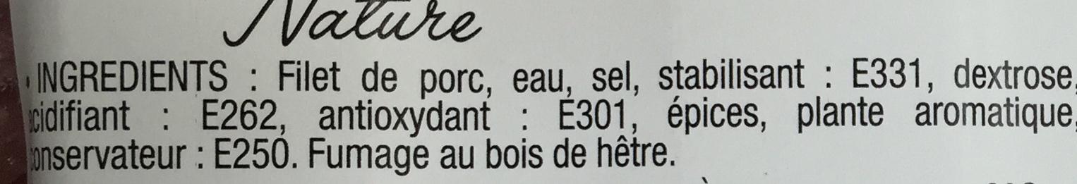Filet Mignon Fumé Nature - Ingrediënten