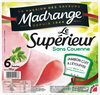 Jambon Supérieur Sans Couenne 6 Tranches -240g - Produit