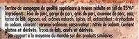 Terrine de Campagne dorée au four taux de sel réduit* (-25%) - Inhaltsstoffe - fr