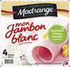 Mon Jambon Blanc VPF 4tr - Produit