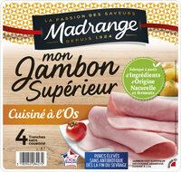 Mon Jambon Supérieur cuisiné à l'os VPF 4tr - Product - fr