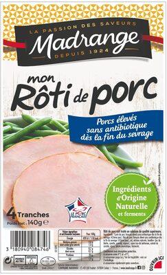 Mon Rôti de porc - Porcs élevés sans antibiotique dès la fin du sevrage - Product