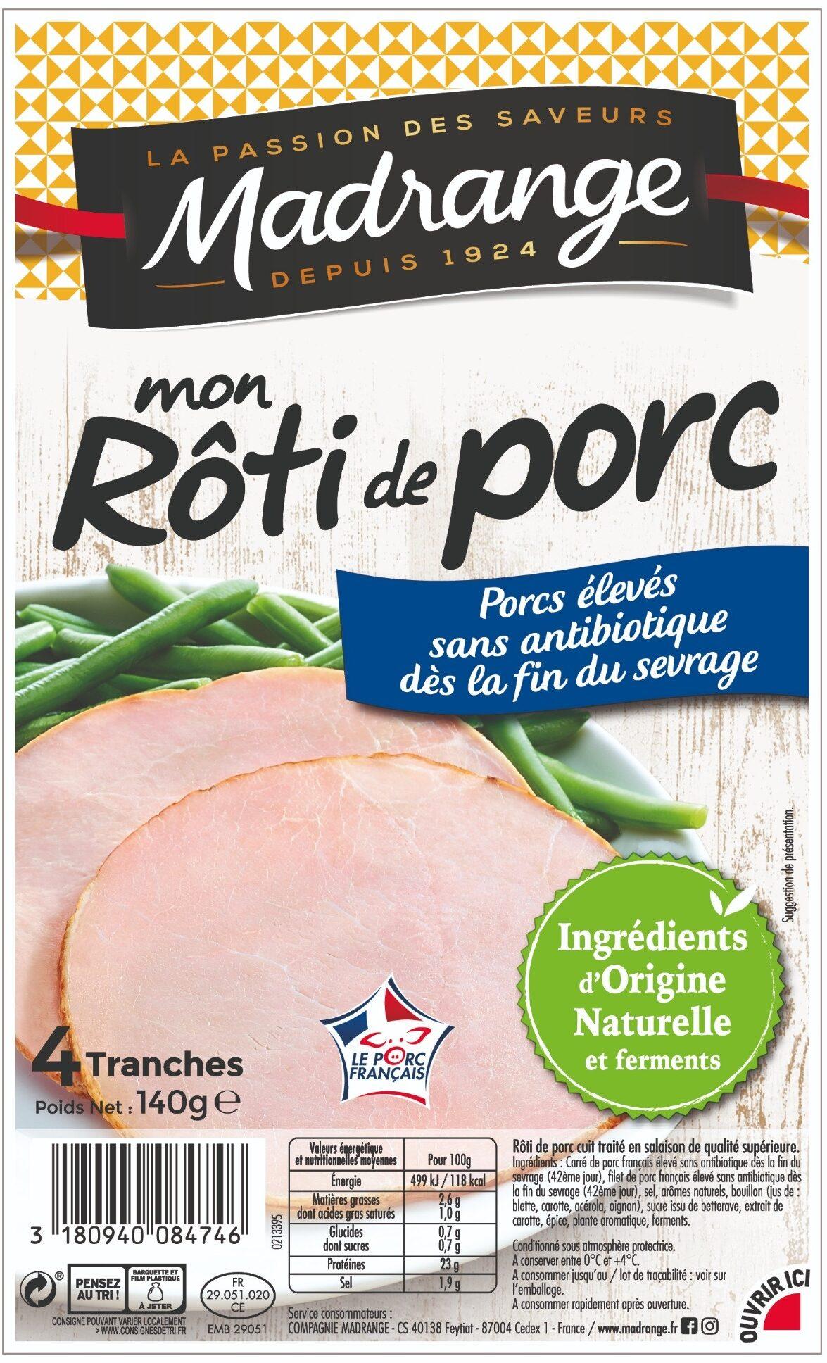 Mon Rôti de porc - Porcs élevés sans antibiotique dès la fin du sevrage - Product - fr