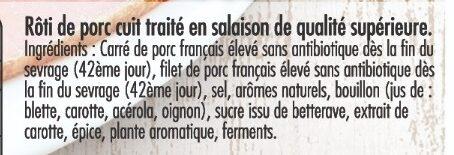 Mon Rôti de porc - Porcs élevés sans antibiotique dès la fin du sevrage - Ingredients - fr