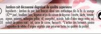 Jambon blanc porcs élevés sans antibiotique dès la fin du sevrage - lot 2+1 offert - Ingredients - fr