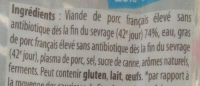 Mes Knacks 100% Pur Porc -25% DE SEL - Ingredients - fr