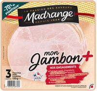 Mon Jambon + avec couenne 3T - Product - fr