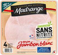 Mon Jambon Blanc Conservation sans nitrite - Product - fr
