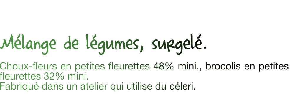 Duo chou-fleurs et brocolis - Ingrédients - fr