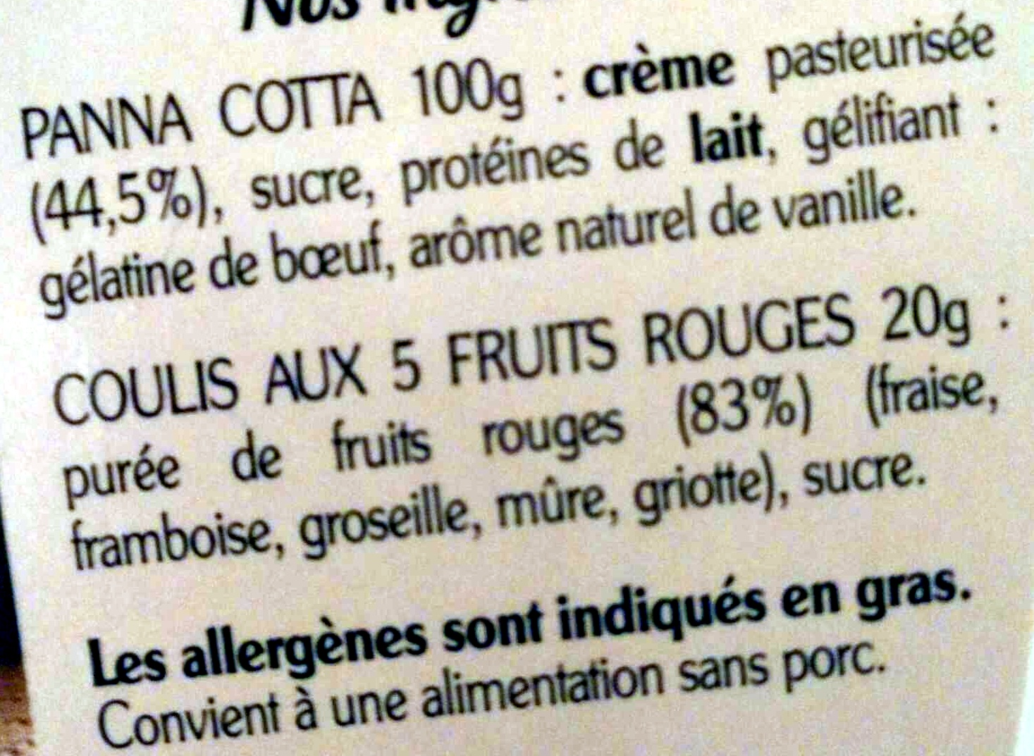 La Panna Cotta et son coulis 5 fruits rouges - Ingrédients