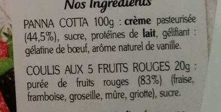 La Panna Cotta et son coulis 5 fruits rouges - Ingrediënten - fr