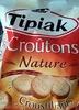 Croûtons nature croustillants - Produit